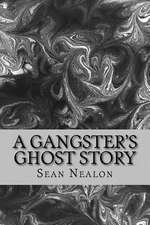 A Gangster's Ghost Story