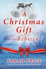 A Christmas Gift for Rebecca