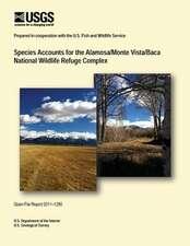 Species Accounts for the Alamosa/Monte Vista/Baca National Wildlife Refuge Complex