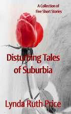 Disturbing Tales of Suburbia