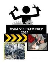OSHA 511 Exam Prep