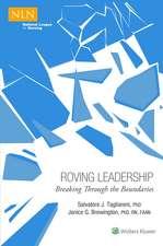 Roving Leadership: Breaking Through the Boundaries
