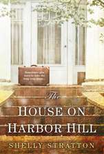 The House On Harbor Hill