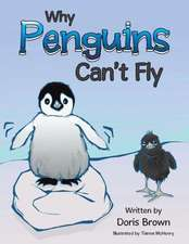 Why Penguins Can't Fly