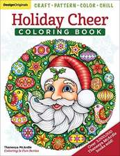 Holiday Cheer Coloring Book: Craft, Pattern, Color, Chill