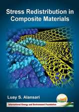 Stress Redistribution in Composite Materials