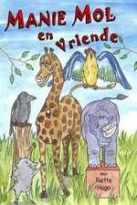 Manie Mol En Vriende