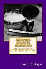Shaving Secrets Revealed