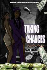 Taking Chances by William Ware