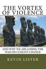 The Vortex of Violence