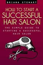 How to Start a Successful Hair Salon