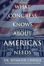 What Congress Knows about America's Needs
