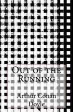 Out of the Running
