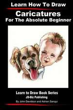 Learn How to Draw Caricatures for the Absolute Beginner