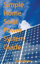 Simple Home Solar Power System Guide