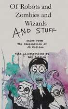 Of Robots and Zombies and Wizards and Stuff