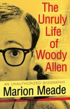 The Unruly Life of Woody Allen:  A New Opportunity for Personal Growth