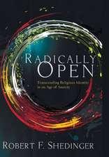 Radically Open