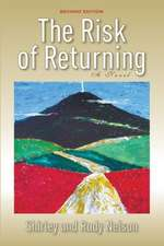 The Risk of Returning, Second Edition