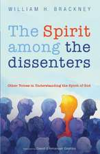 The Spirit among the dissenters