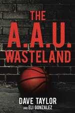 The A.A.U. Wasteland