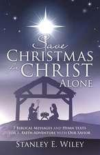 Save Christmas for Christ Alone