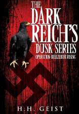 The Dark Reich's Dusk Series