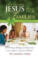 Inviting Jesus Into Our Families