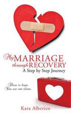 My Marriage Through Recovery