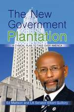 The New Government Plantation