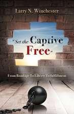 """Set the Captive Free"""