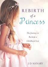 Rebirth of a Princess
