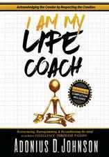I Am, My Life Coach