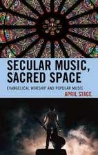 Secular Music, Sacred Space