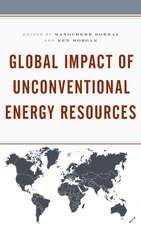 Global Impact of Unconventional Energy Resources