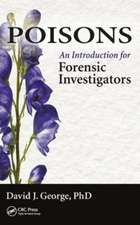 Poisons:  An Introduction for Forensic Investigators