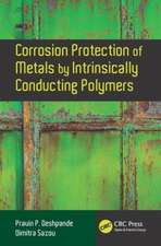 Corrosion Protection of Metals by Intrinsically Conducting Polymers