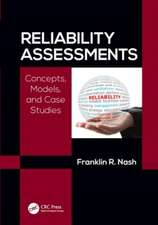Reliability Assessments