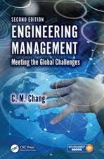 Engineering Management:  Meeting the Global Challenges, Second Edition