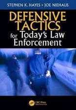 Defensive Tactics for Today S Law Enforcement