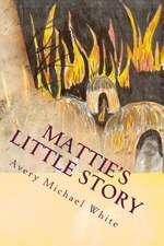 Mattie's Little Story