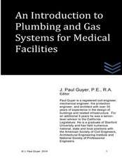 An Introduction to Plumbing and Gas Systems for Medical Facilities