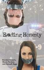 Evading Honesty