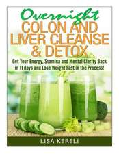 Overnight Colon and Liver Cleanse & Detox