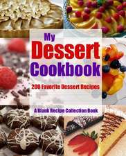My Dessert Cookbook