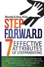 Step F.O.R.W.A.R.D.