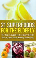 21 Superfoods for the Elderly