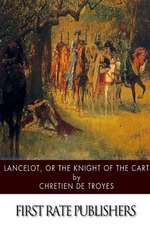 Lancelot, or the Knight of the Cart
