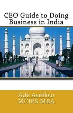 CEO Guide to Doing Business in India