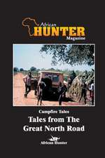 Campfire Tales Tales from the Great North Road